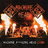 [2012] - Machine Fucking Head Live