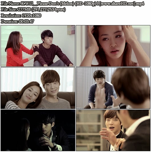Download MV K.Will - Please Don't  (Melon Full HD 1080p)