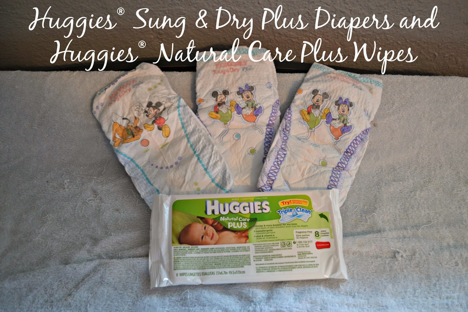 Huggies® Sung & Dry Plus Diapers and Huggies® Natural Care Plus Wipes.  Huggies® Costco #Giveaway #SnugandDryPlus #MC #Sponsored