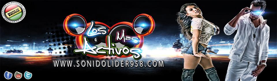 wWw.SonidoLider958.CoM - Sonido Lider 95.8 FM Potencia Dinamica I Escucha Radio Online