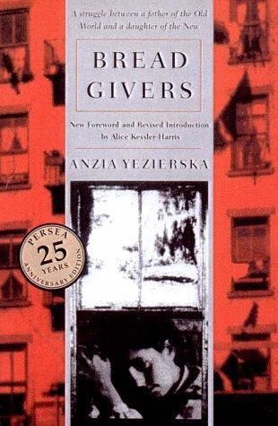 anzia yezierskas novel bread givers essay