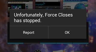 Solusi Untuk Android Yang Tiba-Tiba Force Close