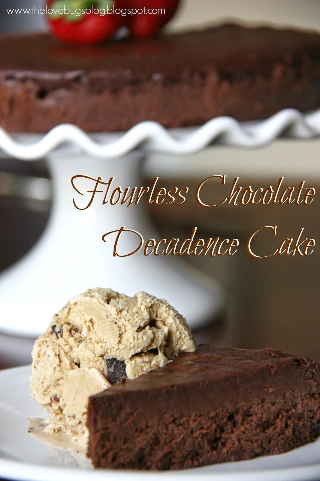 Flourless Chocolate Decadence Cake