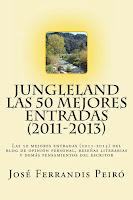 JUNGLELAND. LAS 50 MEJORES ENTRADAS (2011-2013) KINDLE