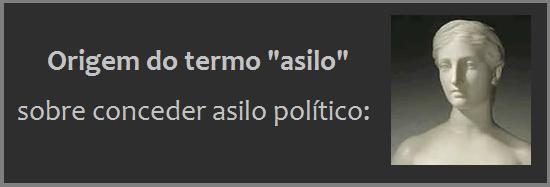 """ORIGEM DO TERMO """"ASILO"""""""