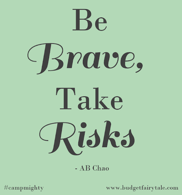 """Be brave, take risks."" - AB Chao."