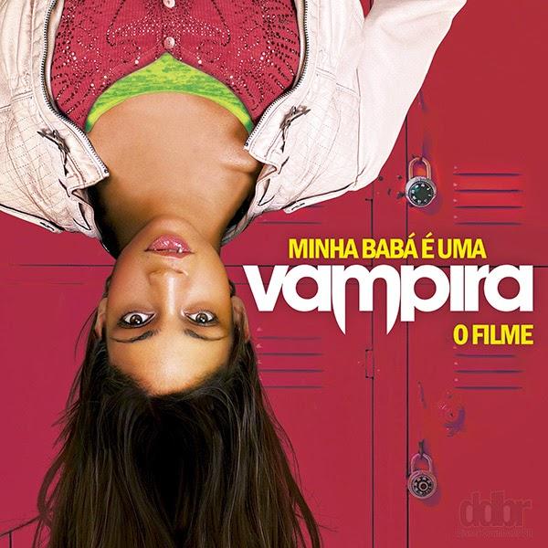 Minha Bab 225 233 Uma Vampira O Filme 2010 Dual 225 Udio