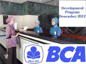 Lowongan Kerja 2013 BCA Desember 2012 : Development Program Bank untuk Tingkat S1 & S2