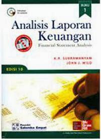 Analisis Laporan Keuangan 1 Subramanyam, Wild