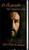 O Espectador dos Milagres de Jesus