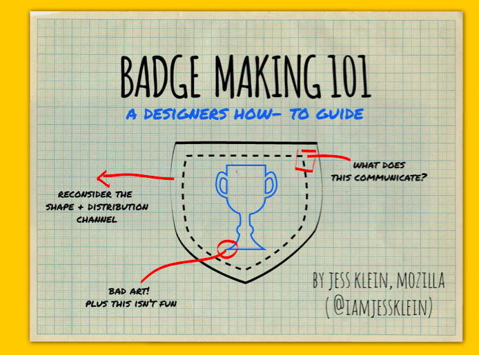 JESS KLEIN: Design Feedback for Badge Systems
