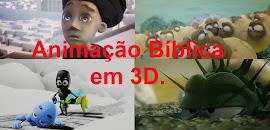 Vídeos de Animação Bíblica em 3D.