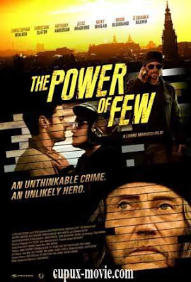 The Power of Few (2013) BluRay www.cupux-movie.com