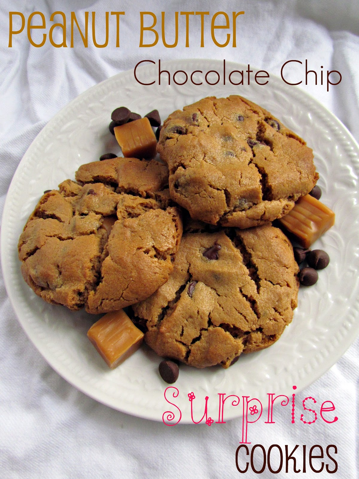 Peanut Butter Chocolate Chip Surprise Cookies (12 Weeks of ...