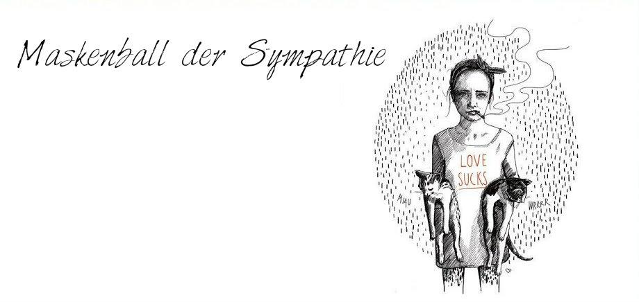 Maskenball der Sympathie