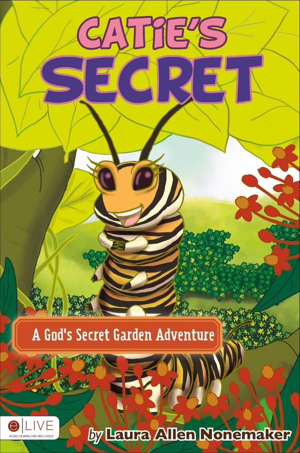 Digging in God\'s Garden: Catie\'s Secret