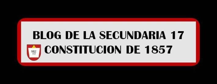Secundaria numero 17 Constitucion de 1857