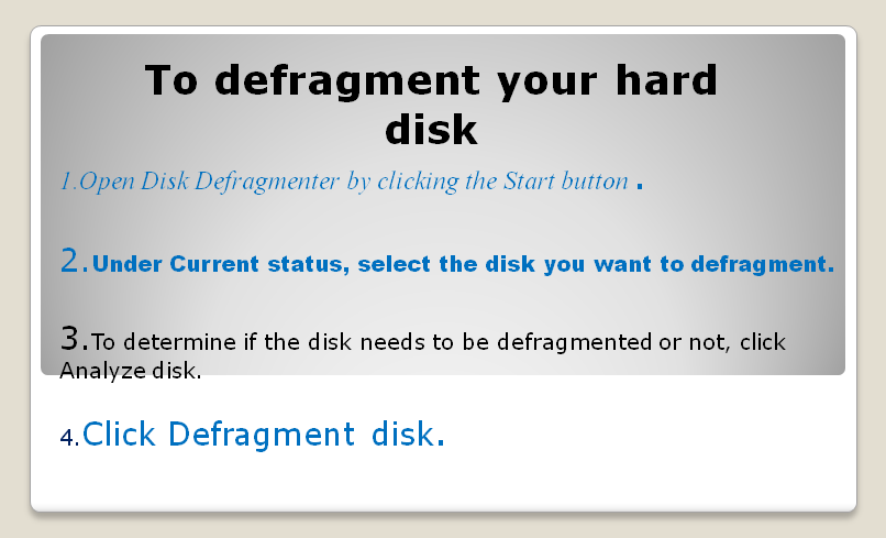 Easy  to  defragment your hard disk