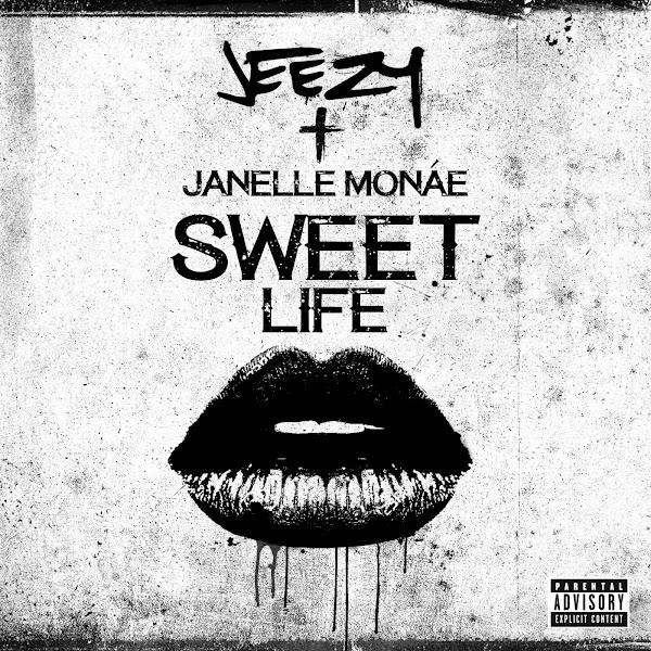 Jeezy - Sweet Life (feat. Janelle Monáe) - Single Cover