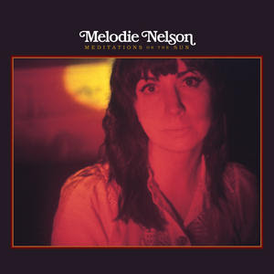 Melodie Nelson - Meditations on the Sun