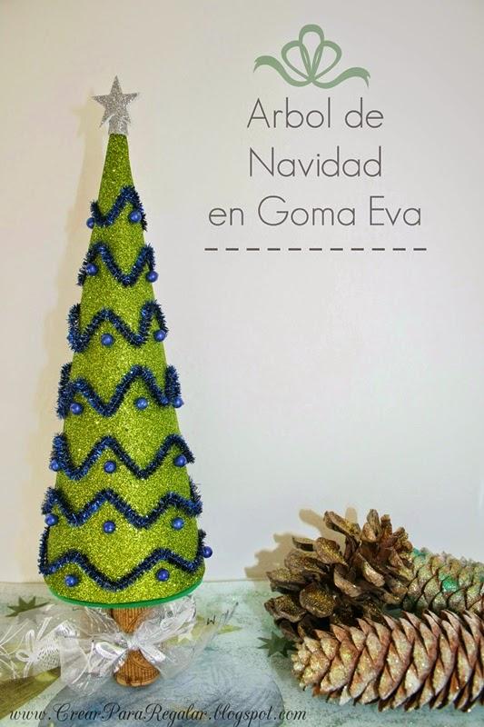 Crear para Regalar : Árbol de Navidad Verde en goma eva
