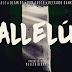 LATEST MUSIC: Wale x Don Jazzy x Olamide x Reekado Banks – 'Allelu' (Prod. By MaleekBerry)