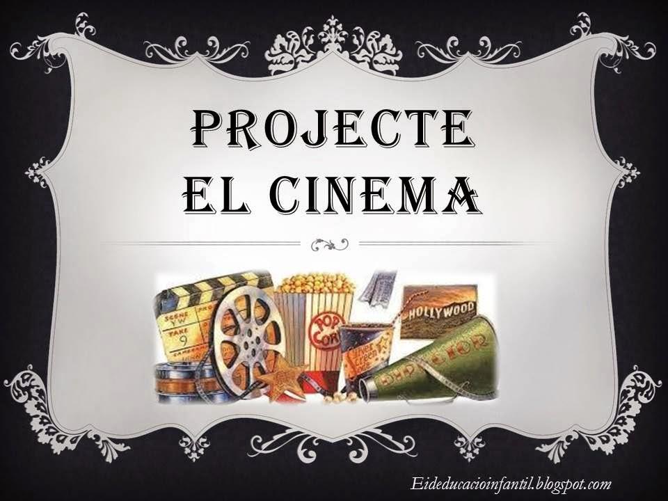 PROJECTE EL CINEMA