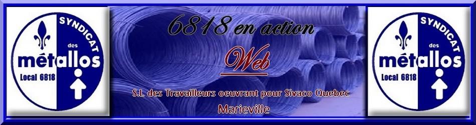 Métallos 6818 en action