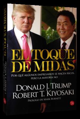El Toque de Midas (Donald Trump y Robert Kiyosaki) [Poderoso Conocimiento]