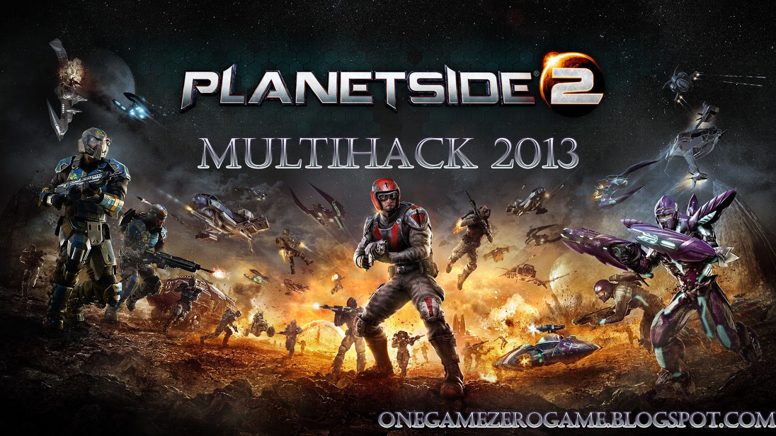 PlanetSide 2 Multihack 2013 can give you unlimitet capabilities : one