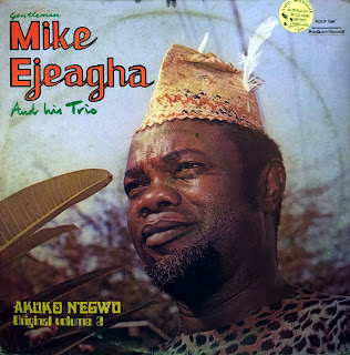 Gentleman Mike Ejeagha and his Trio -Akuko N\'egwu Original vol.2,PolyGram Records 1984