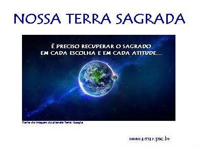 DEUS PROTEJA E CURE NOSSA SAGRADA TERRA...em nome de Jesus Cristo...