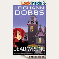 Dead Wrong (Blackmore Sisters Mystery Book 1) by Leighann Dobbs