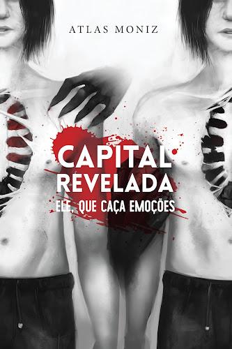 Capital Revelada - Atlas Moniz