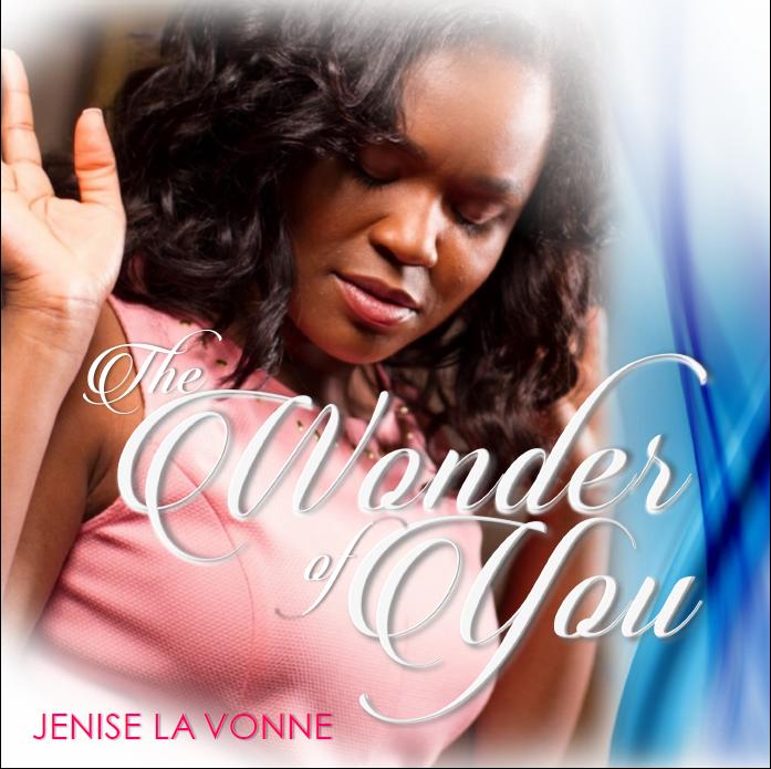 "***NEW MUSIC*** JENISE LA VONNE ""THE WONDER OF YOU"""