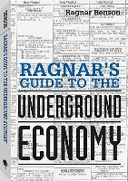 https://www.paladin-press.com/product/Ragnars-Guide-to-the-Underground-Economy/Financial_Freedom