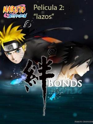 Naruto Shippuden pelicula 2 (2008)