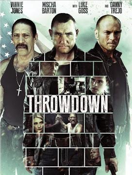 Throwdown-Nắm Chặt Công Lý(2014)