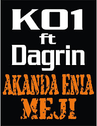 K01 ft Dagrin-AKANDA ENIA MEJI (Free Download)