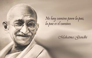 la paz es el camino - Gandhi
