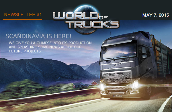 SCS Software's blog: World of Trucks Newsletter #1