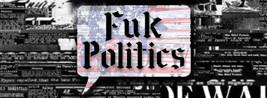 FukPolitics
