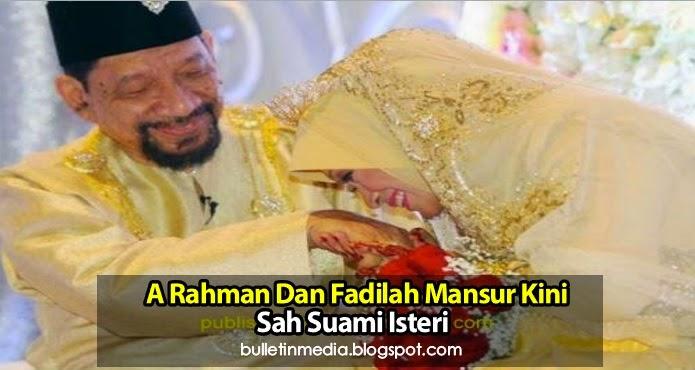 A Rahman & Fadilah Mansor Kini Sah Suami Isteri