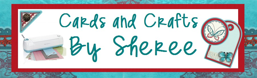 Cards and Crafts by Sheree