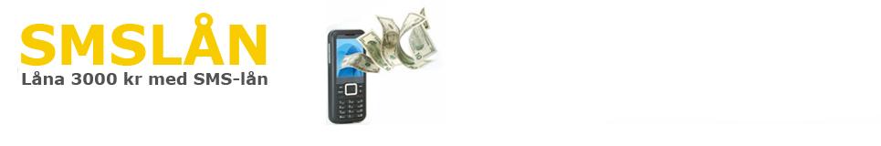 SMS-lån 3000 - låna 3000 kr Gratis – mobillån - mikrolån 3000