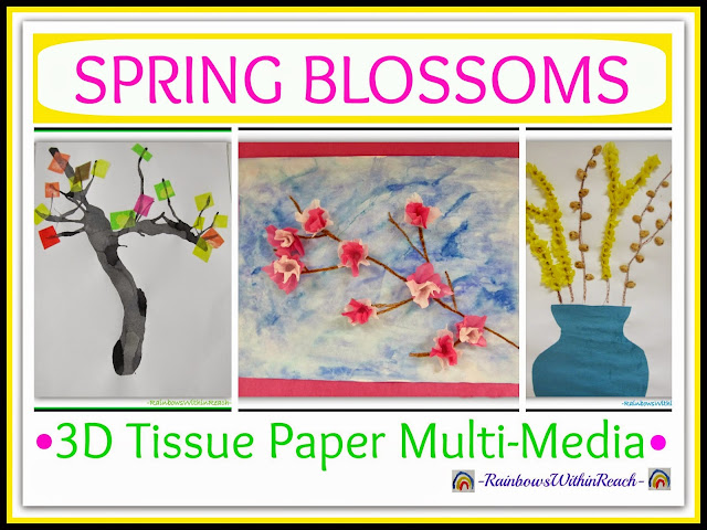 Spring Blossoms in 3D Tissue Paper Multi-Media at RainbowsWithinReach