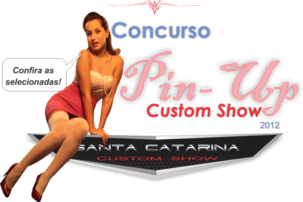 Concurso Pin-Up Custom Show 2012!