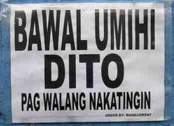 Bawal Umihi Pag Walang Nakatingin Pinoy Gag Signage