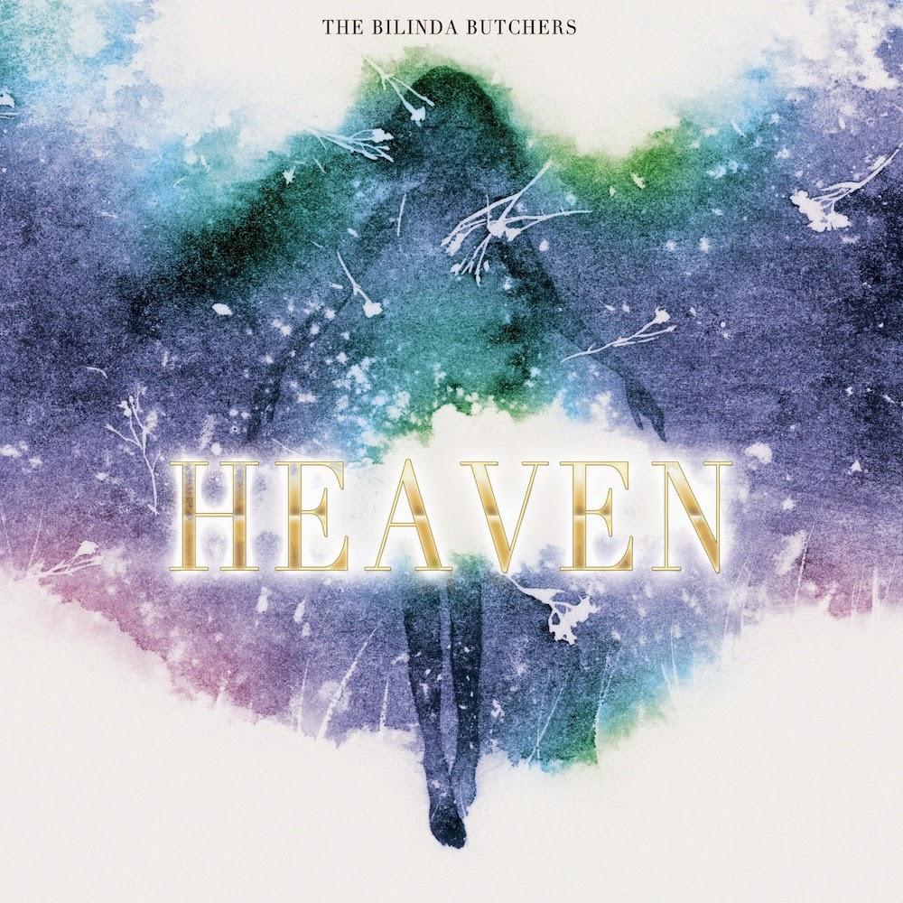 The Bilinda Butchers - Heaven