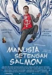 Manusia Setengah Salmon 2013 di Bioskop